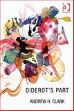 Diderot's Part : Aesthetics and Physiology, Clark, Andrew H., 0754654389
