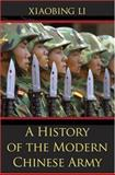 A History of the Modern Chinese Army, Li, Xiaobing, 0813124387