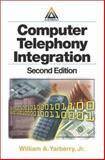 Computer Telephony Integration, Yarberry, William, 0849314380