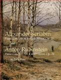 Alexander Scriabin - Piano Concerto in F-Sharp Minor, Op. 20; Anton Rubinstein's Piano Concerto No. 4 in D Minor, Op. 70, in Full Score, Alexander Scriabin and Anton Rubinstein, 0486424383