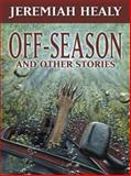 Off-Season, and Other Stories 9780786254385