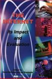 Internet : Its Impact and Evaluation, , 0851424384