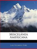 Miscelánea American, Luis Ricardo Fors, 1145834388