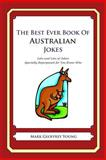 The Best Ever Book of Australian Jokes, Mark Young, 1468124382