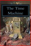 The Time Machine, H. G. Wells, 1499744382