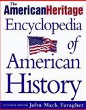 The American Heritage Encyclopedia of American History, , 0805044388