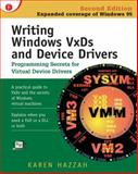 Writing Windows VxDs and Device Drivers, Hazzah, Karen, 0879304383