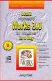 Learn Microsoft Works 3. 0 for Windows in a Day, Funk, Jerry A., 1556224389