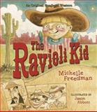 The Ravioli Kid, Michelle Freeman, 1586854380