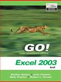 GO! with Microsoft Office Excel 2003, Gaskin, Shelley and Evans, Richard W., 0131434381