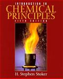Introduction to Chemical Principles, Stoker, H. Stephen, 0132284383