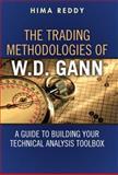 The Trading Methodologies of W. D. Gann, Hima Tadoori Reddy, 0132734389