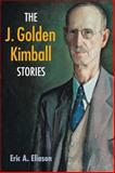 The J. Golden Kimball Stories, Eliason, Eric A., 0252074386