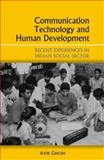 Communication Technology and Human Development : Recent Experiences in the Indian Social Sector, Ghosh, Avik, 0761934383