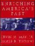 Enriching America's Past, May, Irvin M. and Thomas, James B., 0828114382