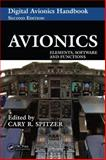 Digital Avionics Handbook : Elements, Software and Functions, Cary R. Spitzer, 0849384389