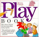 Steven Caney's Play Book, Steven Caney, 0911104380