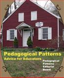 Pedagogical Patterns : Advice for Educators, Bergin, Joseph, 0985154381
