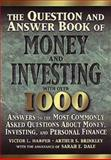 The Q and A Book of Money and Investing, Victor L. Harper and Arthur S. Brinkley, 1558504389