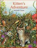 Kitten's Adventure, Michele Coxon, 1887734384