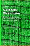 Comparative Wood Anatomy : Systematic, Ecological, and Evolutionary Aspects of Dicotyledon Wood, Carlquist, Sherwin, 3642074383