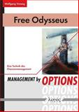 Free Odysseus : Management by Options - eine Technik des Chancenmanagement, Vieweg, Wolfgang, 3832534385