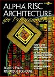 Alpha RISC Architecture for Programmers, Evans, James S., 0130814385