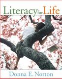 Literacy for Life, Norton, Donna E., 0205394388