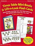 Times Table Mini-Books and Lift-N-Look Flash Cards, Mary Beth Spann, 0439104386