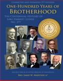 100 Years of Brotherhood, James Maertens, 1499264380