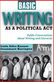 Basic Writing As a Political Act 9781572734388