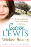 Wicked Beauty, Susan Lewis, 009953438X