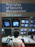 Principles of Security Management, Johnson, Brian R., 0130284386