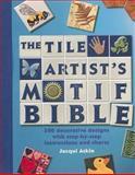 Tile Artists Motif Bible, Jacqui Atkin, 089689438X