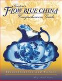 Gaslon's Flow Blue China Comprehensive Guide, Mary Frank Gaston, 1574324381