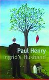 Ingrid's Husband, Henry, Paul, 1854114387