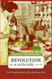 Revolution at the Table, Harvey A. Levenstein, 0520234391