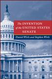 The Invention of the United States Senate 9780801874390