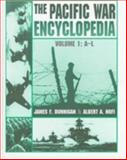 The Pacific War Encyclopedia, Dunnigan, James F. and Nofi, Albert A., 0816034397