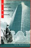 Quebec and the American Dream, Robert Chodos and Eric Hamovitch, 092128439X