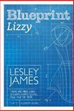 Blueprint Lizzy, Lesley James, 1499694393
