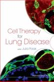 Cell Therapy for Lung Disease, Julia Polak, 1848164394