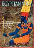 Egyptian Yoga Vol. 2, Muata A. Ashby, 1884564399