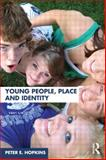 Young People, Place and Identity, Hopkins, Peter, 0415454395