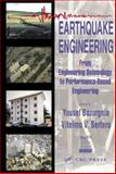 Earthquake Engineering : From Engineering Seismology to Performance-Based Engineering, Bozorgnia, Yousef and Bertero, Vitelmo V., 0849314399