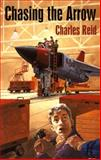 Chasing the Arrow, Charles Reid, 0888784392