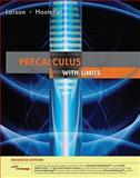 Precalculus with Limits, Larson, Ron and Hostetler, Robert P., 1439044392