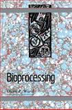 Bioprocessing, Ward, Owen P., 0442314396