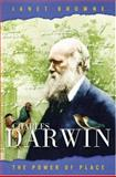 Charles Darwin - The Power of Place, Browne, Janet, 0691114390