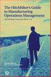 The Hitchhiker's Guide to Operations Management : ISA-95 Best Practices Book 1.0, , 0979234395